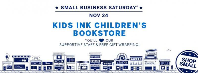 Kids Ink Small Business Saturday You'll Love Our Supportive Staff and Free Gift Wrapping!