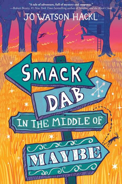 "Cover to ""Smack Dab in the Middle of Maybe"""